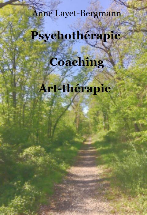 Anne Layet-Bergmann Psychothérapie Coaching Art-thérapie